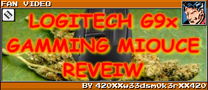 LOGITECH G9X GAMING MOUSE REVIEW by 420XXw33dsm0k3rXX420