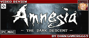 AMNESIA REVIEW BY DARKGAMER6669