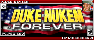 DUKE NUKEM FOREVER by ROCKCOCK64
