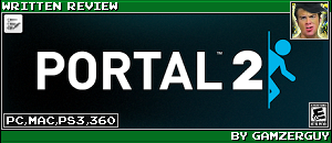 PORTAL 2 REVIEW by GAMZERGUY