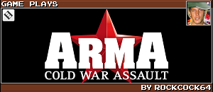 ARMA : COLD WAR ASSAULT by ROCKCOCK64