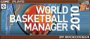 WORLD BASKETBALL MANAGER 2010 by ROCKCOCK64