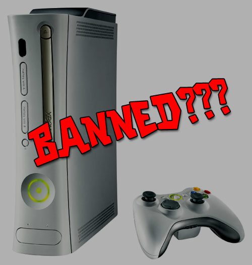 COULD THE 360 BE BANNED? BY KARNIVORE89